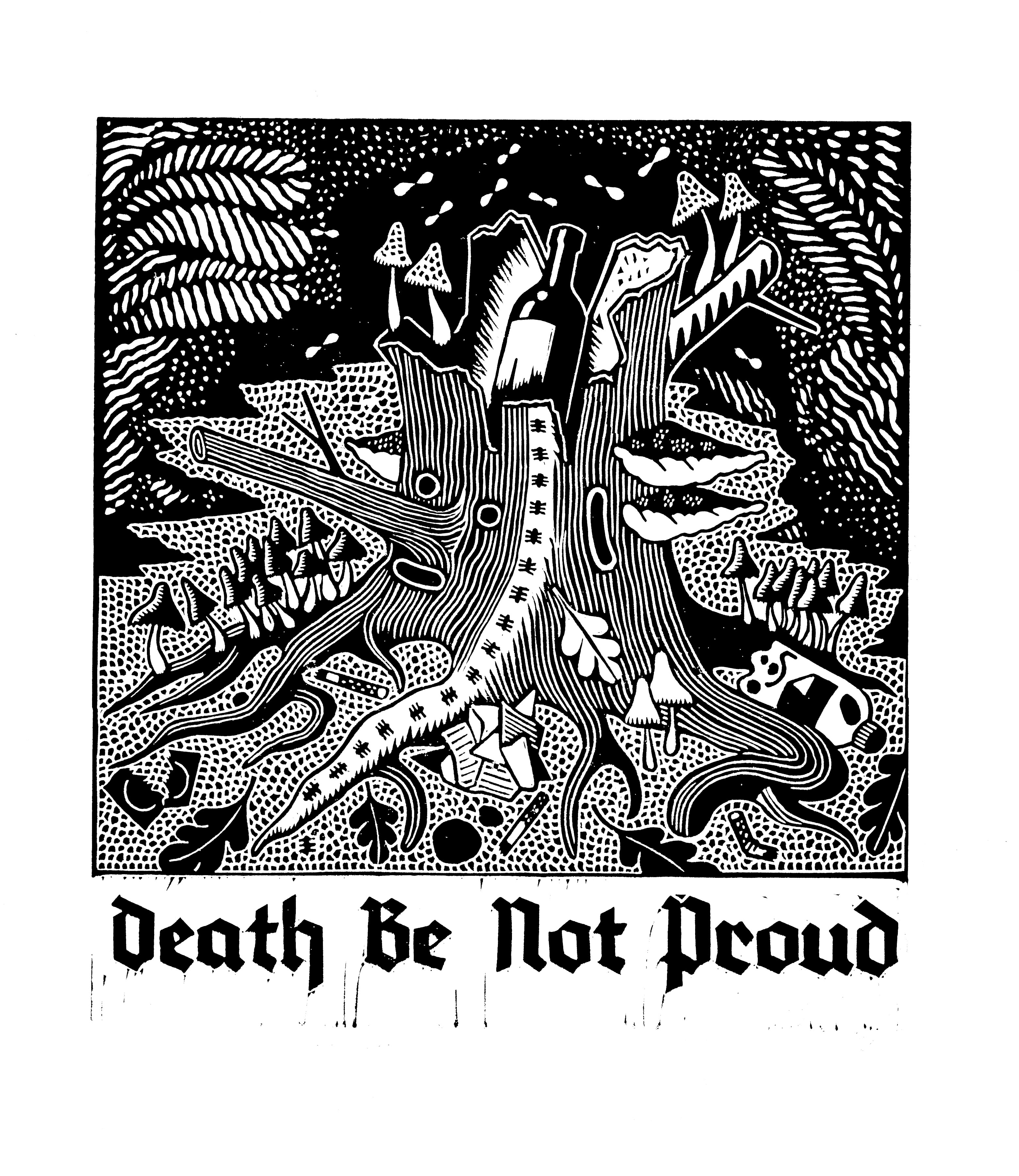 DEATH BE NOT PROUD apparel